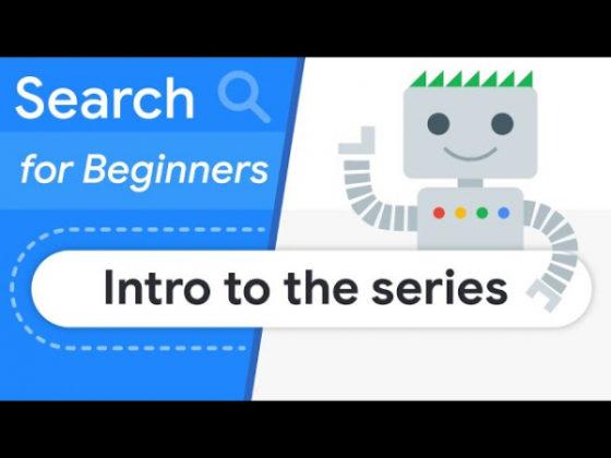 Google опубликовал первое видео в новой серии Search for Beginners