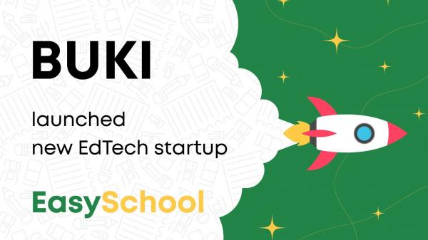 Сервис BUKI запустил EdTech-стартап EasySchool, ориентированный на школьное образование